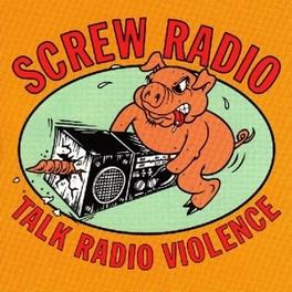 TALK RADIO SILENCE SCREW RADIO, CD