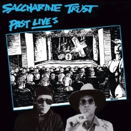 PAST LIVES W/7 PREVIOUSLY UNRELEASED TRACKS SACCHARINE TRUST, CD