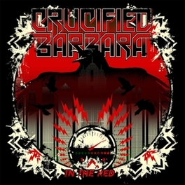 IN THE RED *4TH ALBUM BY SWEDISH HARD-ROCKSTERS* CRUCIFIED BARBARA, CD