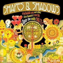 SHAPES & SHADOWS:.. .. PSYCHEDELIC POP AND OTHER RARE FLAVOURS FROM THE.. V/A, CD