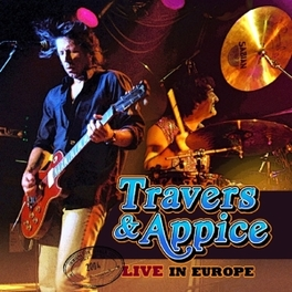 LIVE IN EUROPE TRAVERS & APPICE, CD