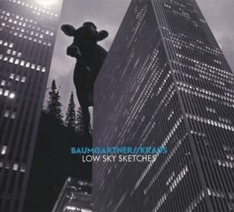 LOW SKY SKETCHES BAUMGARTNER & KRAUS, CD