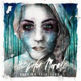 HOLD ON PAIN ENDS COLOR MORALE, CD