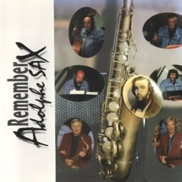 REMEMBER ADOLPHE SAX W/GUESTS NEW LOOK TRIO, CD
