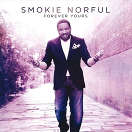 FOREVER YOURS SMOKIE NORFUL, CD