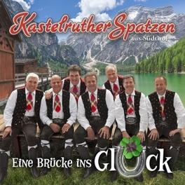 EINE BRUCKE INS GLUECK Kastelruther Spatzen, CD