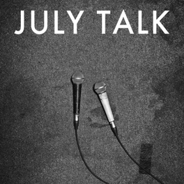 JULY TALK *DEBUT FOR TORONTO INDIE-ROCK OUTFIT* JULY TALK, CD
