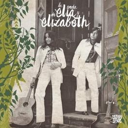 LA ONDA DE ELIA Y.. .. ELIZABETH // BEST OF ELIA Y ELIZABETH, CD