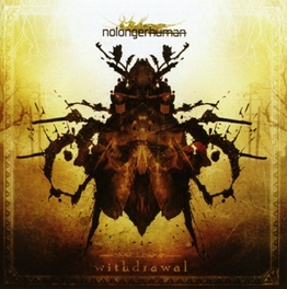 WITHDRAWAL NOLONGERHUMAN, CD