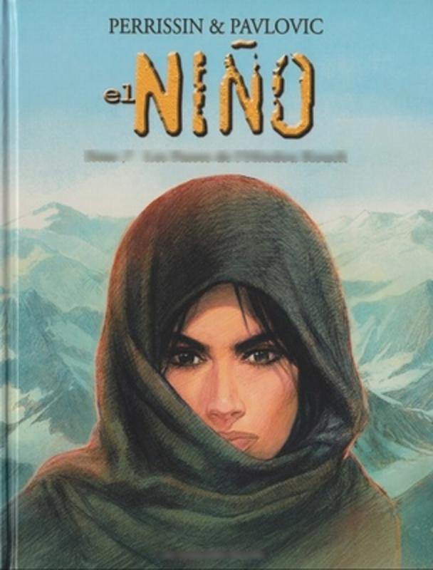 EL NINO 07. DE BERGPASSEN VAN DE HINDOEKOESJ EL NINO, Perrissin, Christian, Paperback