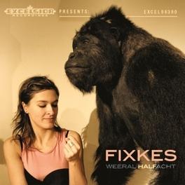 WEERAL HALFACHT -LP+CD- FIXKES, LP