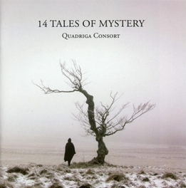 14 TALES OF MYSTERY EARLY MUSIC FROM THE BRITISH ISLES QUADRIGA CONSORT, CD