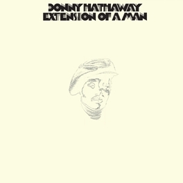 EXTENSION OF A MAN DONNY HATHAWAY, LP