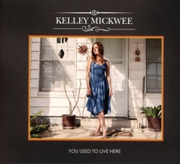 YOU USED TO LIVE HERE ALL-PIECES-FALLING-INTO-PLACE MISION STATEMENT KELLEY MICKWEE, CD