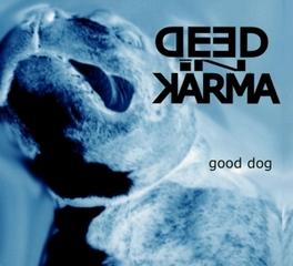 GOOD DOG DEED IN KARMA, CD