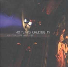 40 YEARS CREDIBILITY V/A, CD