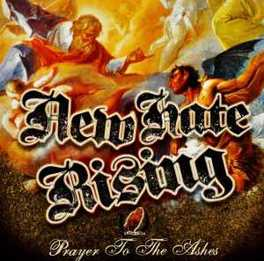 PRAYER TO THE ASHES NEW HATE RISING, CD
