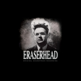 ERASERHEAD -DIGI- DAVID LYNCH & ALAN SPLET OST, CD