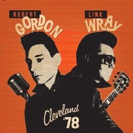 CLEVELAND 78 & LINK WRAY ROBERT GORDON, CD