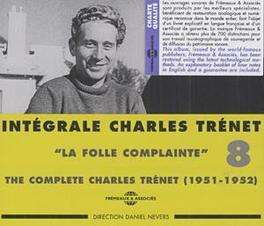 INTEGRALE VOL.8: LA.. .. FOLLE COMPLAINE CHARLES TRENET, CD