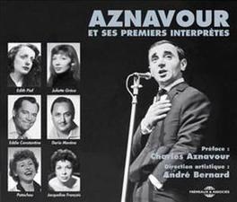 ET SES PREMIERS.. .. INTERPRETES CHARLES AZNAVOUR, CD