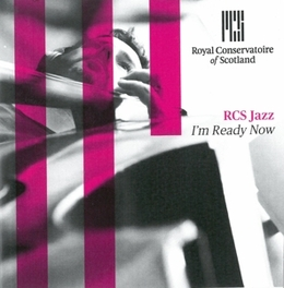 I'M READY NOW RCS JAZZ, CD