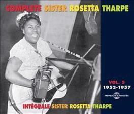 INTEGRALE -5- 1953-1957 SISTER ROSETTA THARPE, CD
