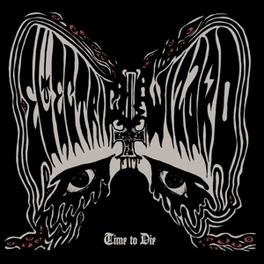 TIME TO DIE *8TH STUDIO ALBUM FOR ENGLISH DOOM-METALLERS* ELECTRIC WIZARD, CD