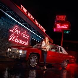 WAY I'M LIVIN' LEE ANN WOMACK, CD