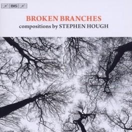 BROKEN BRANCHES G.TAKACS-NAGY STEPHEN HOUGH, CD