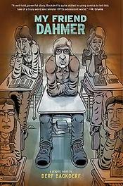 Mijn vriend Dahmer een graphic novel, Derf Backderf, Paperback