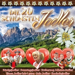 DIE 20 SCHOENSTEN JODLER V/A, CD