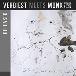 VERBIEST MEETS MONK -.. .. FATHER & SON RONNY VERBIEST, CD