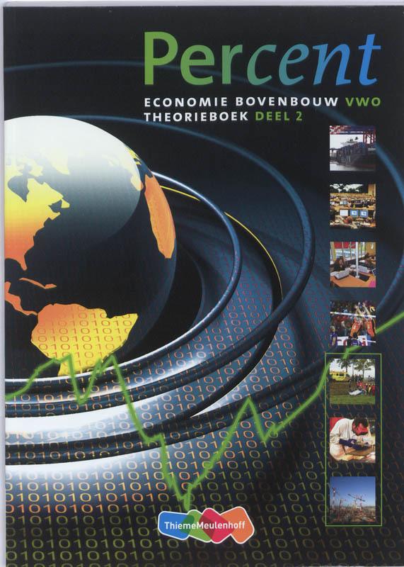 Percent Economie: Bovenbouw vwo: Theorieboek 2 2e fase 2010 vwo, H. Duijm, Paperback
