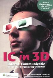 IC in 3D interne communicatie in een breed organisatieperspectief, Ilse van Ravenstein, Paperback