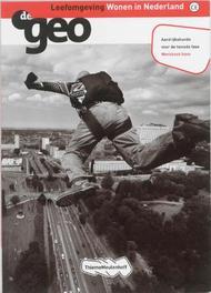de Geo: Havo Leefomgeving Wonen in Nederland: Werkboek J.H. Bulthuis, Paperback