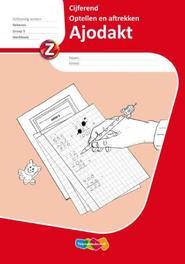 Ajodakt Cijferend  Groep 5 Werkboek optellen en aftrekken, Paperback
