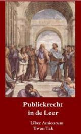 Publiekrecht in de leer opstellen aangeboden aan prof.mr.dr. A.Q.C., Hardcover