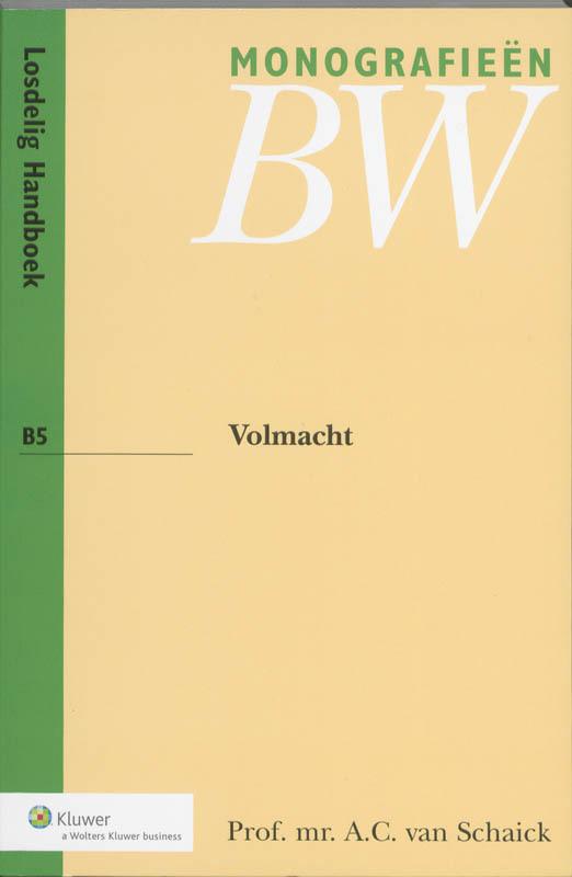 Volmacht Monografieen BW, A.C. van Schaick, Paperback