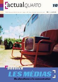 ActualQuarto 10 - Les médias Du pluralisme à la concentration, Hardcover