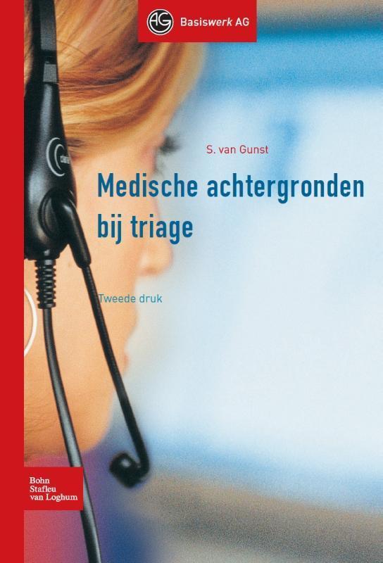 Medische achtergronden bij triage Basiswerk AG, Sietsche van Gunst, Paperback