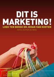 Dit is marketing! Loek ten Berge, Paperback