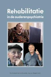 Rehabilitatie in de ouderenpsychiatrie een verkenning van goede praktijken, Paul Andreoli, Paperback