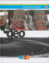 The Geo: 2 havo/vwo: Coursebook W.B. Brinke, Hardcover