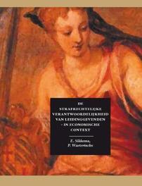 De strafrechtelijkeverantwoordelijkheid van leidinggevenden in economische context, Sikkema, Eelke, Hardcover