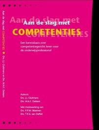 Aan de slag met competenties een kennisbasis over competentiegericht leren voor de onderwijsprofessional, J.J. Cluitmans, Paperback