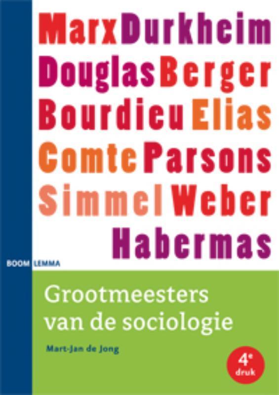 Grootmeesters van de sociologie De Jong, Mart-Jan, Paperback