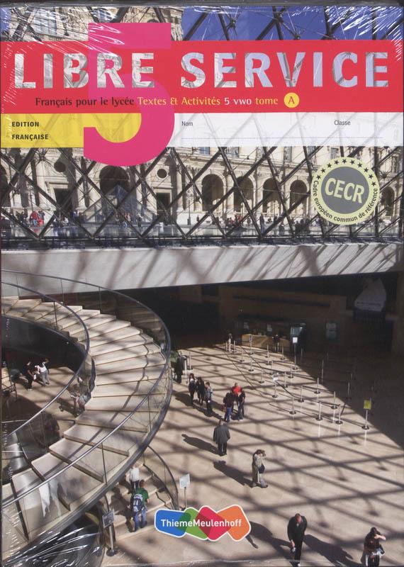 Libre service: 5 Vwo tome A et B: Textes et activites Francais pour le lycee, Tiggelers, Esther, Hardcover