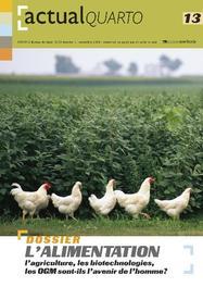 ActualQuarto 13 - L'alimentation L'agriculture,  les biotechnologies, les OGM sont-ils l'avenir de l'homme?, Hardcover
