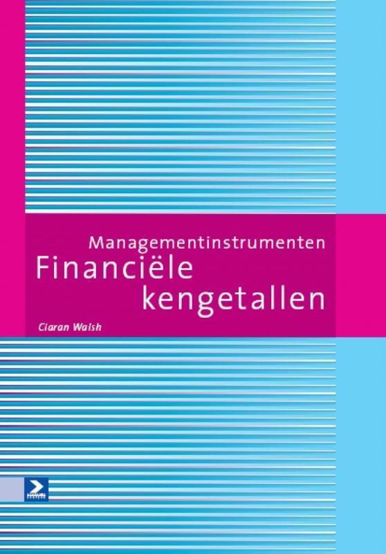 Financiële kengetallen managementinstrumenten, Walsh, Ciaran, Paperback